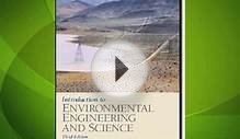 Introduction to Environmental Engineering and Science (3rd