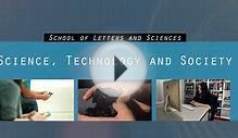 Science, Technology Society Degree at the School of