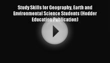 Study Skills for Geography Earth and Environmental Science