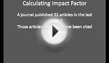 The Meaning of the Impact Factor in Journal Citation