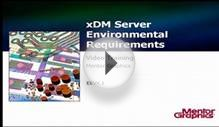 xDM Server Environmental Requirements